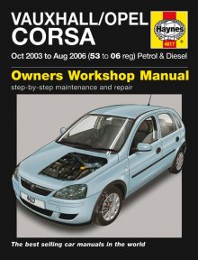 Vauxhall/Opel Corsa Petrol & Diesel (Oct 03 - Aug 06) 53 to 06